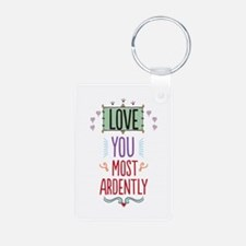 Love You Most Ardently Keychains