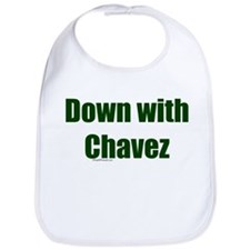 Down With Chavez Bib