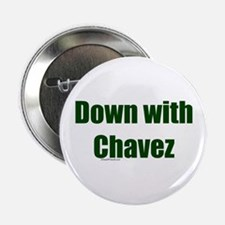 Down With Chavez Button