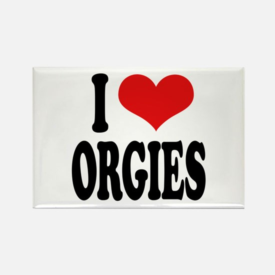 I Love Orgies Rectangle Magnet