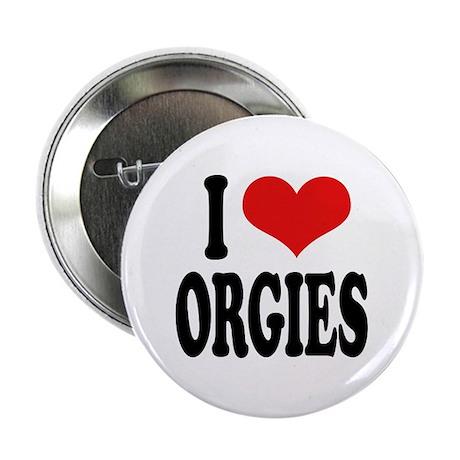 "I Love Orgies 2.25"" Button (10 pack)"