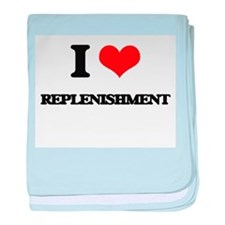 I Love Replenishment baby blanket