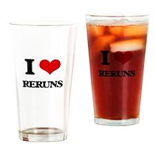 I Love Reruns Drinking Glass