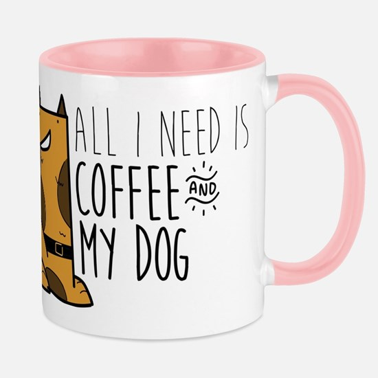 All I Need Is Coffee And MyDog Mug