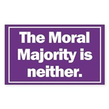 Rectangle Sticker. Moral Majority is neither