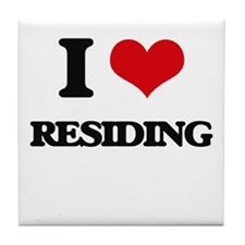 I Love Residing Tile Coaster