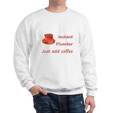 Instant Plumber Sweatshirt