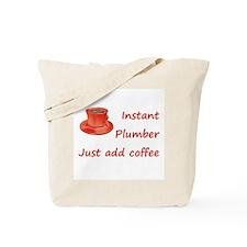 Instant Plumber Tote Bag