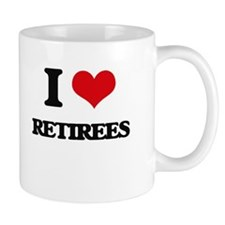 I Love Retirees Mugs