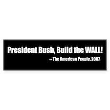 Build the Wall Bumper Bumper Sticker