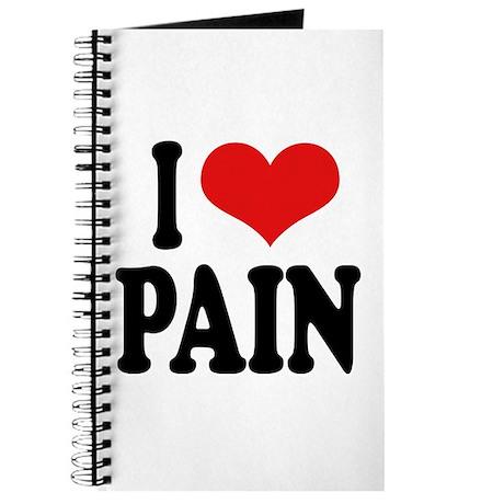 I Love Pain Journal