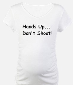 Hands Up, Don't Shoot! Shirt