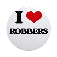 I Love Robbers Ornament (Round)
