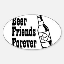 Beer Friends Forever Decal
