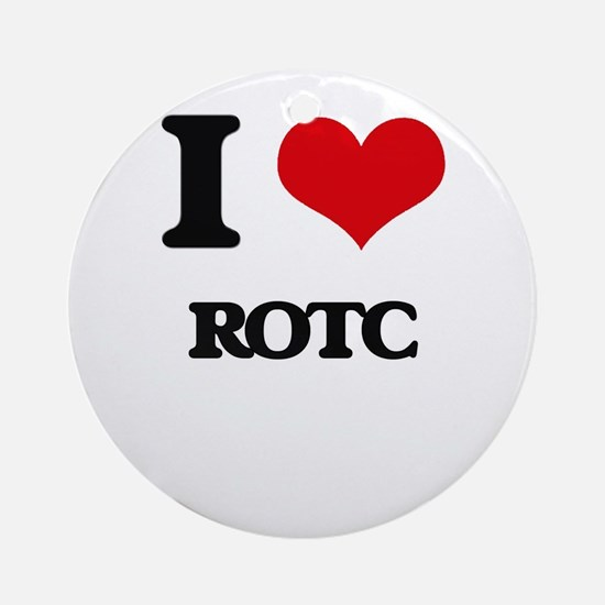 I Love Rotc Ornament (Round)