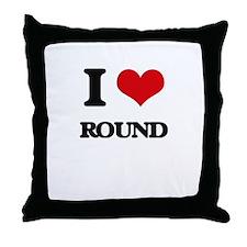 I Love Round Throw Pillow