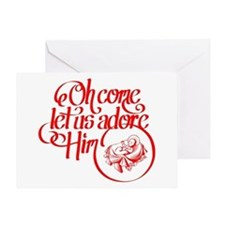 Oh come let us adore Him Greeting Cards