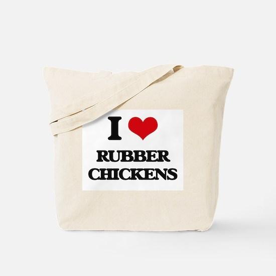 I Love Rubber Chickens Tote Bag