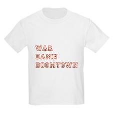 War Damn Boomtown T-Shirt
