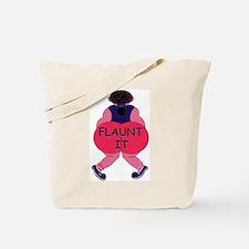 Flaunt It! Tote Bag
