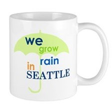 We Grow Rain in Seattle Mug