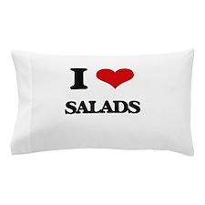 I Love Salads Pillow Case