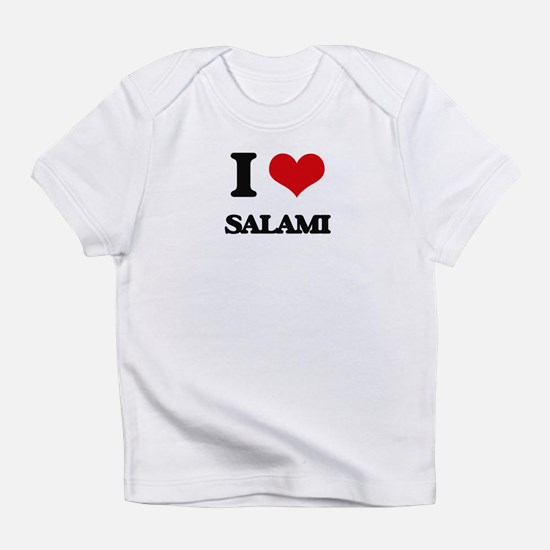 I Love Salami Infant T-Shirt