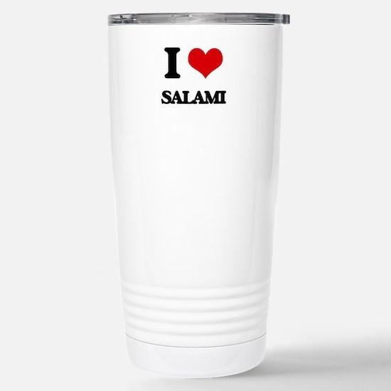 I Love Salami Stainless Steel Travel Mug