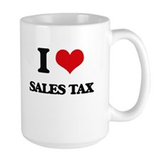 I Love Sales Tax Mugs