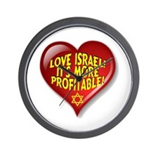 Love Israel! It's More Profitable! Wall Clock