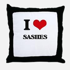 I Love Sashes Throw Pillow