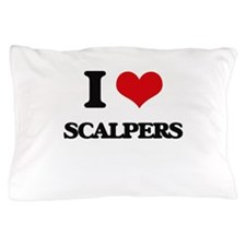 I Love Scalpers Pillow Case