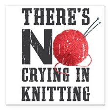 """No Crying In Knitting Square Car Magnet 3"""" x 3"""""""