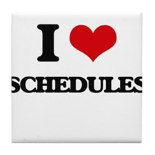 I Love Schedules Tile Coaster