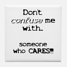Someone who cares Tile Coaster
