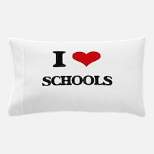 I Love Schools Pillow Case