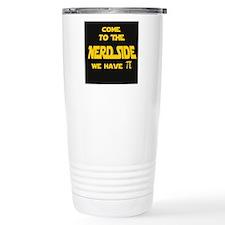 Cute Come to the nerd side Travel Mug
