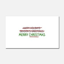 Merry Christmas, Not Season's Greetings Car Magnet
