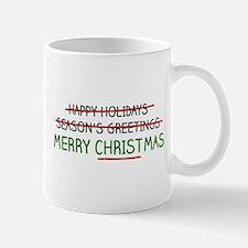 Merry Christmas, Not Season's Greetings Mugs