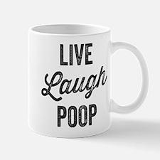 Live Laugh Poop Mugs