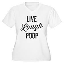 Live Laugh Poop Plus Size T-Shirt
