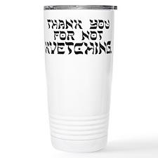 Cute Kvetch Travel Mug