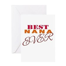 Best Nana Ever Greeting Cards