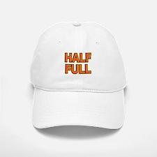 HALF FULL Baseball Baseball Baseball Cap