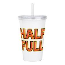 HALF FULL Acrylic Double-wall Tumbler