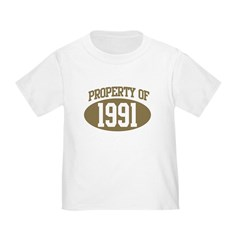Property of 1991 Toddler T-Shirt
