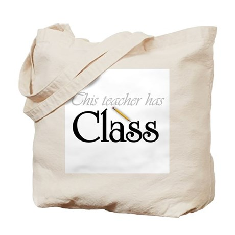 Teacher Has Class Tote Bag