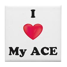 I Love My Ace Tile Coaster