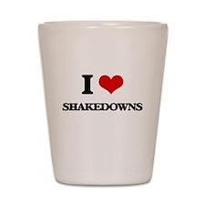 I Love Shakedowns Shot Glass