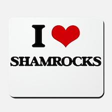 I Love Shamrocks Mousepad